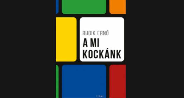 """Лауреат премій Кошута і Сечені винахідник Ернев Рубік видав книгу """"Наш кубик"""" (""""A mi kockánk"""") де досліджує, який всесвітній успіх мав цей кольоровий """"прямокутник""""."""